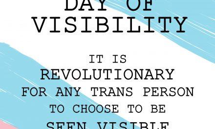 Trans Rights: Celebrating Trans Lives this Transgender Day of Visibility (TDoV) 2019